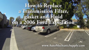 Transmission Filter gasket and Oil 2006 Ford Expedition